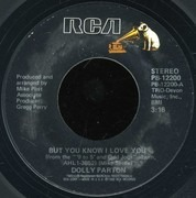 7inch Vinyl Single - Dolly Parton - But You Know I Love You / Poor Folks Town