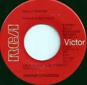 7inch Vinyl Single - Dolly Parton - Love Is Like A Butterfly