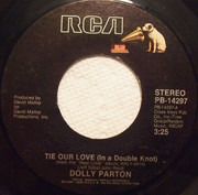 7inch Vinyl Single - Dolly Parton - Tie Our Love (In A Double Knot)