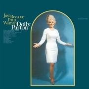LP - Dolly Parton - Just Because I'm A Woman - 180GR.