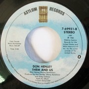 7inch Vinyl Single - Don Henley - I Can't Stand Still / Them And Us