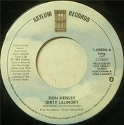 7'' - Don Henley - Dirty Laundry