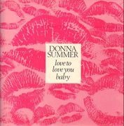 12inch Vinyl Single - Donna Summer - Love To Love You Baby