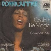 7'' - Donna Summer - Could It Be Magic