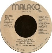 7'' - Dorothy Moore - I Believe You / Love Me