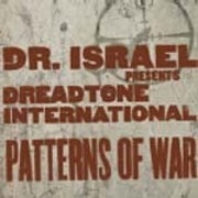 CD - DR. Israel Pres. Dreadtone Internat - Patterns Of War