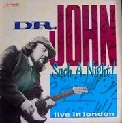 LP - Dr. John - Such A Night! Live In London
