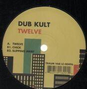 12'' - Dub Kult - TWELVE