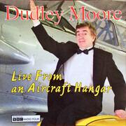 CD - Dudley Moore - Live From An Aircraft Hangar