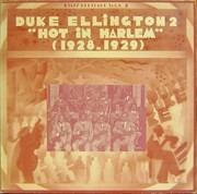 LP - Duke Ellington And His Orchestra - 2 - 'Hot In Harlem' (1928-1929)