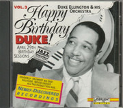 CD - Duke Ellington And His Orchestra - Happy Birthday, Duke! Vol. 3: April 29 Birthday Sessions - Vol 3 of 5 volume set