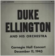 LP - Duke Ellington And His Orchestra - Carnegie Hall Concert December 11, 1943