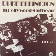 LP - Duke Ellington - In Hollywood/On The Air 1933-40 - RARE