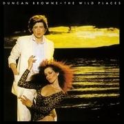 LP - Duncan Browne - The Wild Places - 180 GRAM AUDIOPHILE VINYL / INSERT