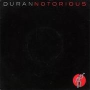 7'' - Duran Duran - Notorious