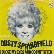 7inch Vinyl Single - Dusty Springfield - I Close My Eyes And Count To Ten