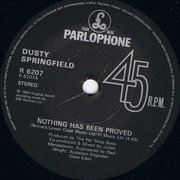 7'' - Dusty Springfield - Nothing Has Been Proved