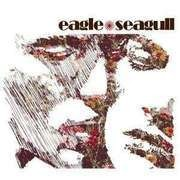 CD - Eagle Seagull - Eagle Seagull
