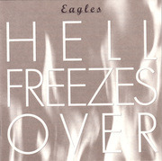 CD - Eagles - Hell Freezes Over