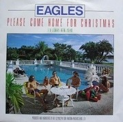7'' - Eagles - Please Come Home For Christmas