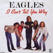 7inch Vinyl Single - Eagles - I Can't Tell You Why