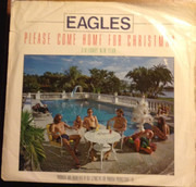 7inch Vinyl Single - Eagles - Please Come Home For Christmas / Funky New Year