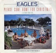 7inch Vinyl Single - Eagles - Please Come Home For Christmas - PRC