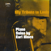 LP - Earl Hines - My Tribute To Louis: Piano Solos By Earl Hines