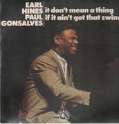 LP - Earl Hines / Paul Gonsalves - It Don't Mean A Thing If It Ain't Got That Swing!