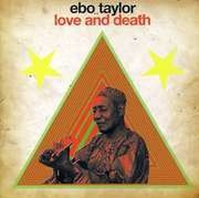Double LP - Ebo Taylor - Love & Death