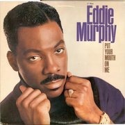 12'' - Eddie Murphy - Put Your Mouth On Me