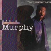 12'' - Eddie Murphy - Till The Money's Gone