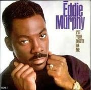 7'' - Eddie Murphy - Put Your Mouth On Me