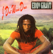 7'' - Eddy Grant - I Don't Wanna Dance / I Don't Wanna Dance (ACAPELLA)