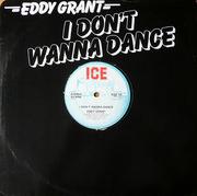 12'' - Eddy Grant - I Don't Wanna Dance