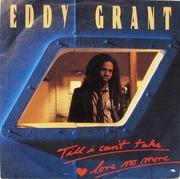 7'' - Eddy Grant - Till I Can't Take Love No More