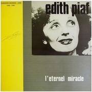 LP - Edith Piaf - L'Eternel Miracle: Versions Inedites - Live 1946-1947 - Gatefold
