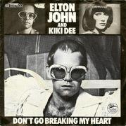 7'' - Elton John & Kiki Dee - Don't Go Breaking My Heart - Snow Queen