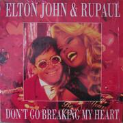 12inch Vinyl Single - Elton John & RuPaul - Don't Go Breaking My Heart