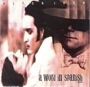 7'' - Elton John - A Word In Spanish