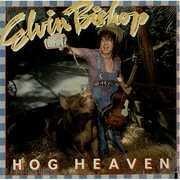 LP - Elvin Bishop - Hog Heaven