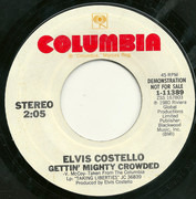 7inch Vinyl Single - Elvis Costello - Gettin' Mighty Crowded