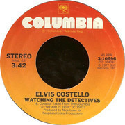 7inch Vinyl Single - Elvis Costello - Watching The Detectives
