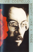 MC - Elvis Costello - Mighty Like A Rose - Still Sealed
