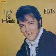 LP - Elvis Presley - Let's Be Friends