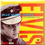 7inch Vinyl Single - Elvis Presley - Blue Suede Shoes / Promised Land - Blue Translucent