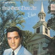 LP - Elvis Presley - How Great Thou Art - GERMAN ORIGINAL, BLACK LABEL