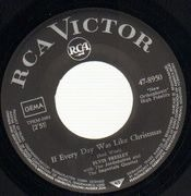 7inch Vinyl Single - Elvis Presley - If Every Day Was like Christmas, How Would You Like To Be - german original