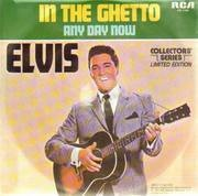 7'' - Elvis Presley - In The Ghetto / Any Day Now