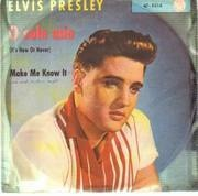 7'' - Elvis Presley - O Sole Mio / Make Me Know It - original german